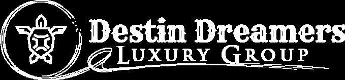 Destin Dreamers Luxury Group
